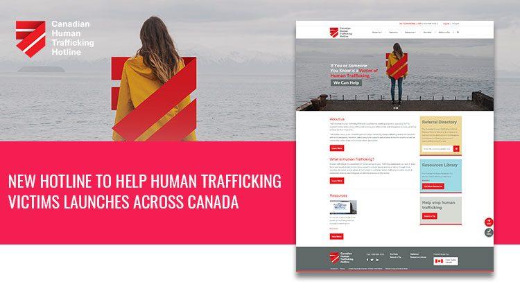 Kinex Media helped Launching Canadian Human Trafficking Hotline